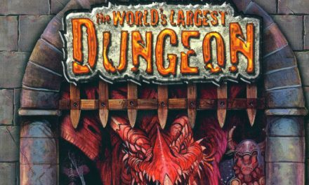 World's Largest Dungeon Session 16