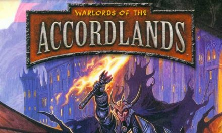 Warlords of the Accordlands Session 20