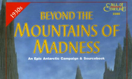 Beyond the Mountains of Madness Session 11