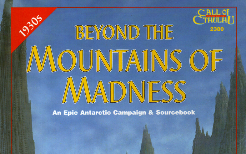 Beyond the Mountains of Madness Session 04