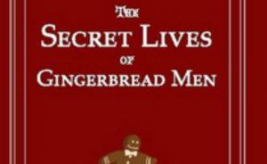 Secret Lives of Gingerbread Men Cover