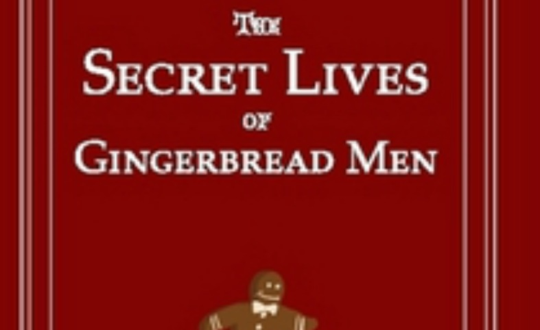 The Secret Lives of Gingerbread Men One Off Special