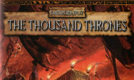 Warhammer: The Thousand Thrones Session 10