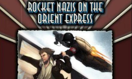 Rocket Nazis on the Orient Express Session 03