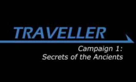 Traveller: Secrets of the Ancients Session 16