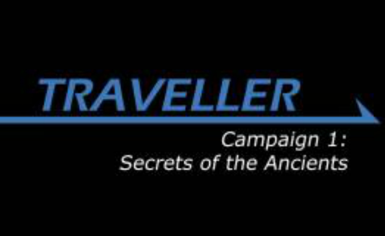 Traveller: Secrets of the Ancients Session 00