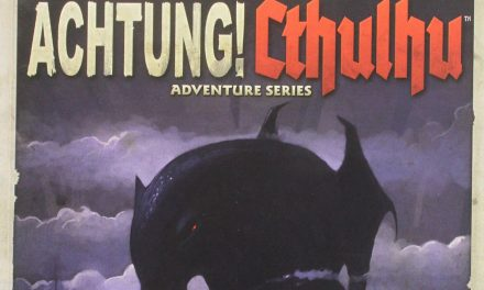 Achtung! Cthulhu: Three Kings Session 02b