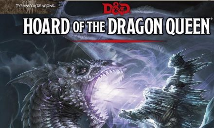 Hoard of the Dragon Queen Session 07